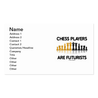 Chess Players Are Futurists (Reflective Chess Set) Business Card Templates