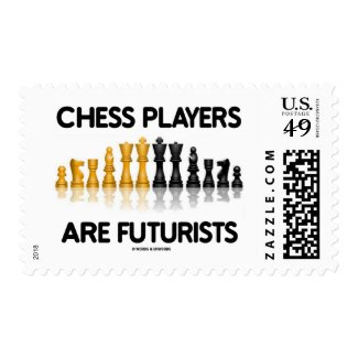 Chess Players Are Futurists (Reflective Chess Set) Postage Stamps