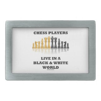 Chess Players Live In A Black & White World Rectangular Belt Buckle