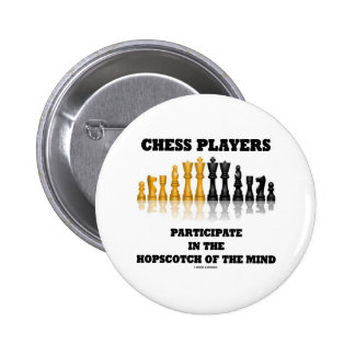 Chess Players Participate In The Hopscotch Of Mind 2 Inch Round Button