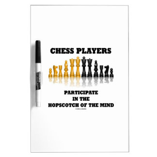 Chess Players Participate In The Hopscotch Of Mind Dry-Erase Whiteboards