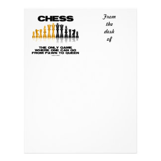 Chess The Only Game Where One Can Go Pawn To Queen Letterhead