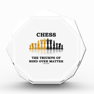 Chess The Triumph Of Mind Over Matter Acrylic Award