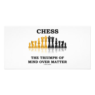 Chess The Triumph Of Mind Over Matter Photo Card