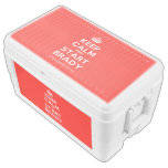 [Crown] keep calm and start brady  Chest Cooler Igloo Ice Chest