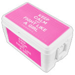 keep calm and fight like a girl  Chest Cooler Igloo Ice Chest