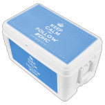 [Crown] keep calm and follow #dhc  Chest Cooler Igloo Ice Chest