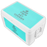 [Crown] keep calm and eat cookies  Chest Cooler Igloo Ice Chest