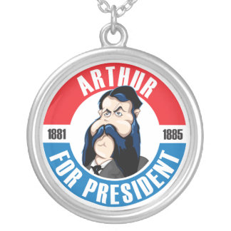 Chester A. Arthur for President Necklace
