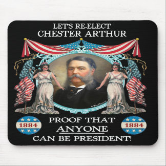 Chester Arthur 1884 Campaign Mousepad