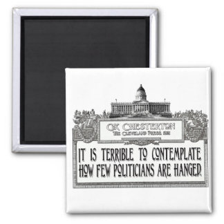 Chesterton on Politicians' Hanging 2 Inch Square Magnet