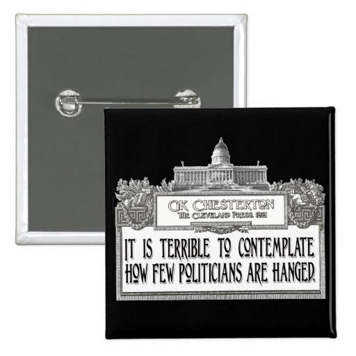 Chesterton on Politicians' Hanging 2 Inch Square Button