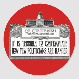 Chesterton on Politicians' Hanging Classic Round Sticker