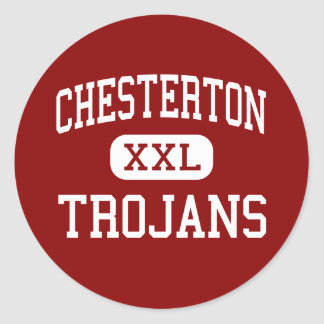 Chesterton - Trojans - High - Chesterton Indiana Classic Round Sticker