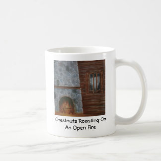 Chestnuts Roasting On An Open Fire Holiday Mug