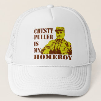 Chesty Is My Homeboy Trucker Hat