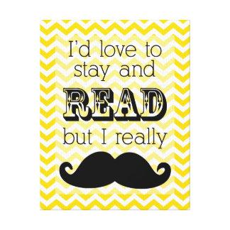 Chevron Mustache Canvas Print Gold - Reading Quote