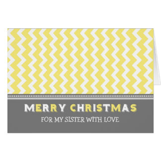 Chevron Yellow Grey Sister Merry Christmas Card