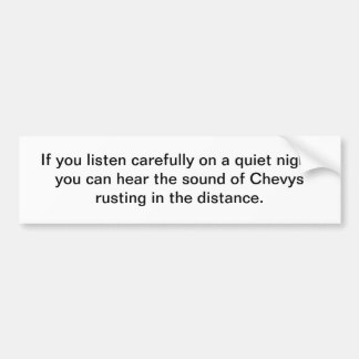 Chevys rusting in the distance - bumper sticker