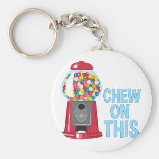 Chew On This Keychain
