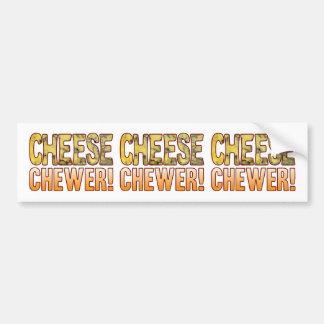 Chewer Blue Cheese Bumper Sticker