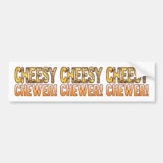 Chewer Blue Cheesy Bumper Sticker