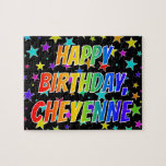 "[ Thumbnail: ""Cheyenne"" First Name, Fun ""Happy Birthday"" Jigsaw Puzzle ]"