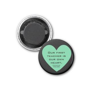 cheyenne proverb 1 inch round magnet