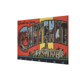 Cheyenne, Wyoming - Large Letter Scenes Canvas Print