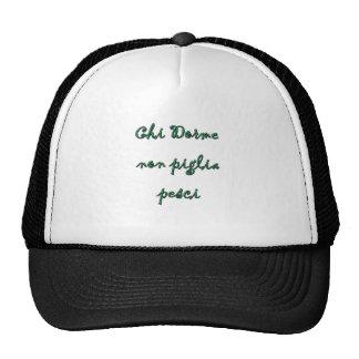Chi Dorme non piglia pesci Hats