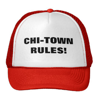 CHI-TOWN RULES! TRUCKER HAT