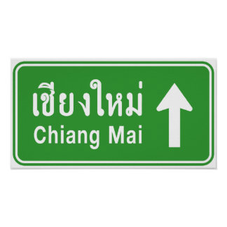 Chiang Mai Ahead ⚠ Thai Highway Traffic Sign ⚠ Poster