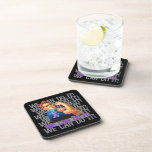 Chiari Malformation Rosie WE CAN DO IT Drink Coaster