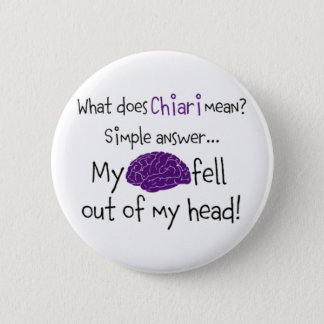 Chiari - My Brain Fell Out Button
