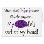 Chiari - My Brain Fell Out Greeting Cards