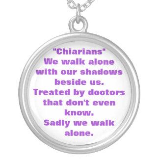 """Chiarians""We walk alone. Round Pendant Necklace"