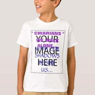 Chiarians We Walk Alone... T-Shirt