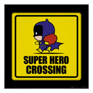 Chibi Batwoman Super Hero Crossing Sign