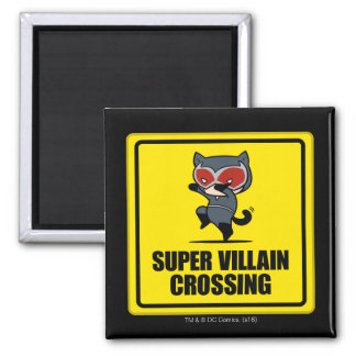 Chibi Catwoman Super Villain Crossing Sign 2 Inch Square Magnet