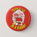 Chibi Flash - I'd Run To You In A Flash Valentine Button