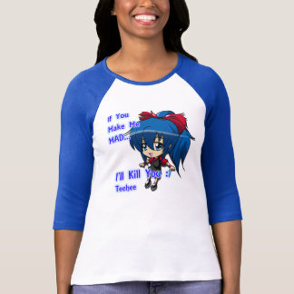 "Chibi Psyco ""If you make me mad"" T-Shirt"
