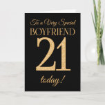 """Chic 21st Gold-effect on Black Boyfriend Birthday Card<br><div class=""""desc"""">A chic 21st Birthday Card for a 'Very Special Boyfriend',  with a number 21 composed of gold-effect numbers and the word 'Boyfriend',  in gold-effect,  on a black background. The inside message,  which you can change if you wish,  is 'Happy Birthday'</div>"""