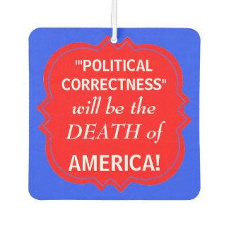 CHIC AIR FRESHENER_ANTI-POLITICL CORRECTNESS