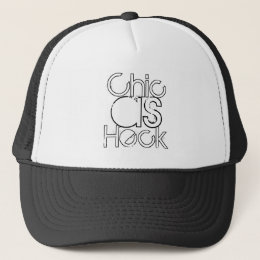 Chic as Heck Trucker Hat