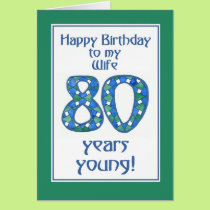Chic Blue, Green, White 80th Birthday for Wife Card