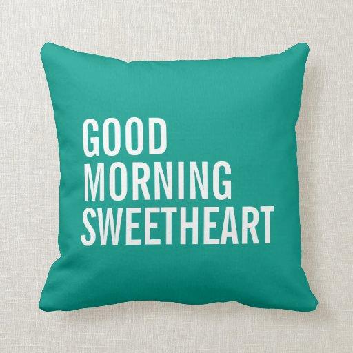 Chic Bold Green Good Morning Sweetheart Pillow Zazzle