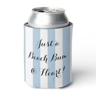 """Beach Themed CHIC CAN COOLER_""""JUST A BEACH BUM @ HEART!"""" CAN COOLER"""