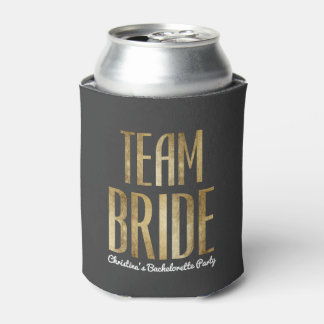 Chic Faux Gold Black Team Bride Bachelorette Party Can Cooler