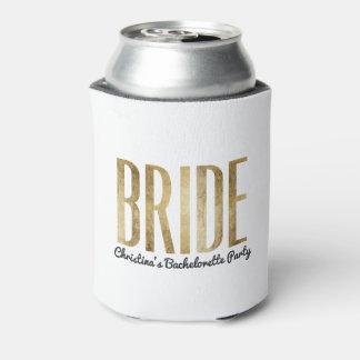 Chic Faux Gold Bride Bachelorette Party Can Cooler