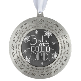 Chic Festive Chalkboard Baby it's Cold Outside Round Pewter Ornament